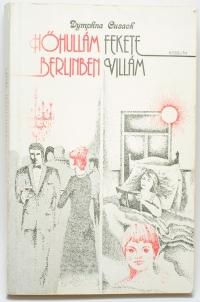 D. Cusack: Hőhullám Berlinben, Fekete Villám