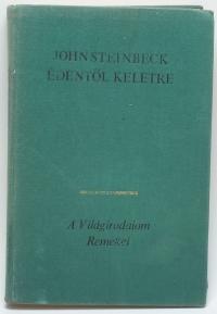 John Steinbeck: Édentől keletre