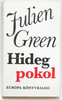 Julien Green: Hideg pokol