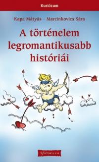 A történelem legromantikusabb históriái