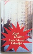 Saul Bellow: Augie March kalandjai I–II.
