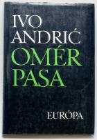 Ivo Andrić: Omér pasa