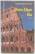 Roger Bourgeon: Ben-Hur fia