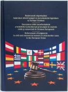 Kapa M. – Veress E. (szerk.): Határozatok végrehajtása határokon átívelő polgári és kereskedelmi ügyekben az Európai Unióban